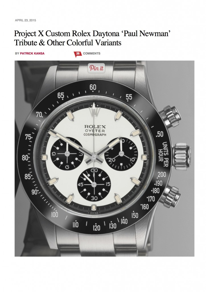 PAGE 1Project X Custom Rolex Daytona 'Paul Newman' Tribute & Other Colorful Variants _ aBlogtoWatch